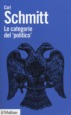 8815247858 / Le Categorie Del «Politico» / Carl Schmitt
