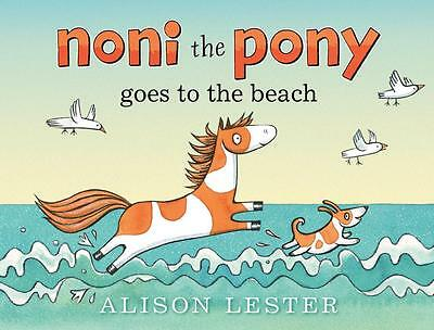 NEW Noni the Pony Goes to the Beach By Alison Lester Board Book Free Shipping