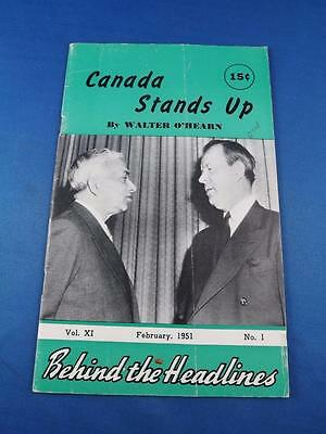 Canada Stands Up Magazine Behind The Headlines 1951 Politics Discussion