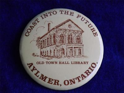 Aylmer Old Town Hall Library Vintage Button Pin Back Ontario Canada
