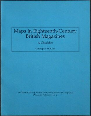 MAPS IN EIGHTEENTH-CENTURY BRITISH MAGAZINES: A Checklist Cartographic Reference