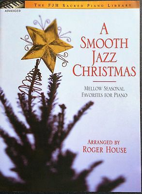 A Smooth Jazz Christmas, Arranged by Roger House - Piano Solo