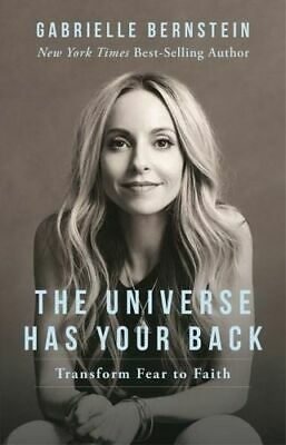 NEW The Universe Has Your Back  By Gabrielle Bernstein Paperback Free Shipping
