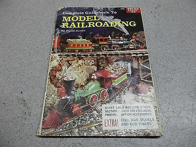 Complete Guidebook to Model Railroading 1960 David Sutton Trend Book 199