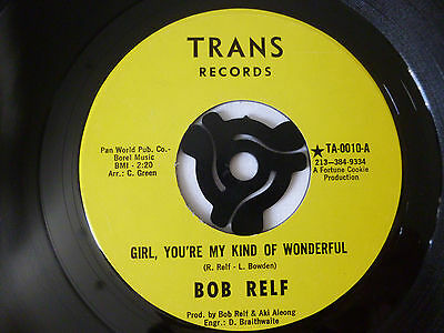 "Bob Relf ~ Girl You're My Kind Of Wonderful ~ Ex+ ~ 1973 Us 7"" Soul Vinyl Single"