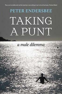 NEW Taking a Punt By Peter Endersbee Paperback Free Shipping