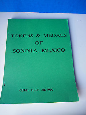 Mexico Book modern tokens and metals of Sonora Mexico by Hal Birt