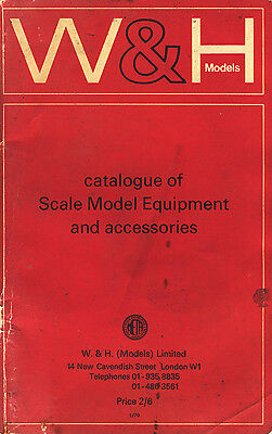W & H Catalogue Of Scale Model Equipment And Accessories -  1970 Paperback