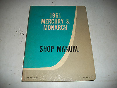 1961 MERCURY and MONARCH SHOP MANUAL FORD OF CANADA ISSUE VERY CLEAN