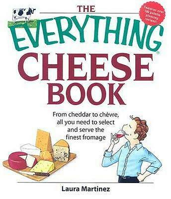 NEW The Everything Cheese Book By Laura Martinez Paperback Free Shipping