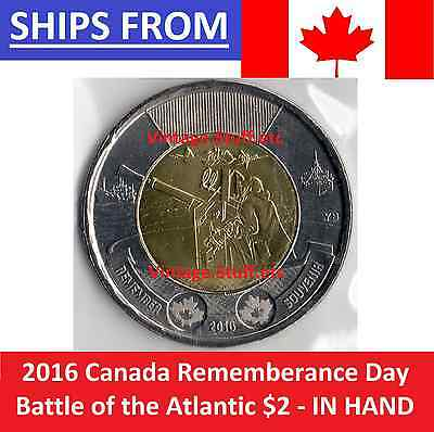 IN HAND NOT FROM ROLL 2016 Canada $2 The Battle of the Atlantic Rememberance Day