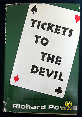 Tickets To The Devil by Richard Powell