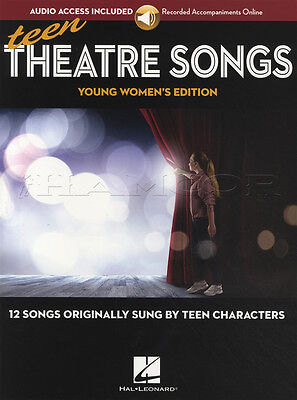 Teen Theatre Songs Young Women's Edition Vocal Sheet Music Book with Audio 12