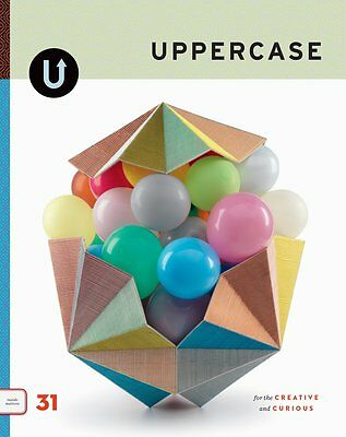 Uppercase Magazine Issue 31 October - December 2016 For the creative and curious