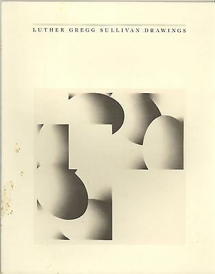 Luther Gregg Sullivan Drawings Art Exhibition Catalog