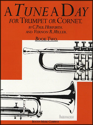 A Tune A Day for Trumpet or Cornet Book 2 Learn How to Play Method