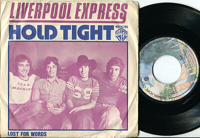LIVERPOOL EXPRESS - Hold Tight / Lost For Words 45 UK 1976 GLAM ROCK Dutch PS
