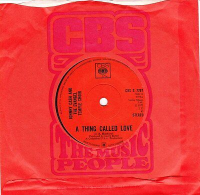 JOHNNY CASH - A Thing Called Love [Vinyl Single 7 Inch,1972] UK CBS S 7797 *VG+