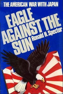 Eagle Against the Sun (The American War with Japan)-ExLibrary