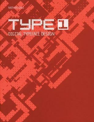 Type 1: Digital Typeface Design-ExLibrary