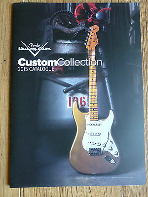 FENDER - CATALOGUE guitare CUSTOM COLLECTION 2015