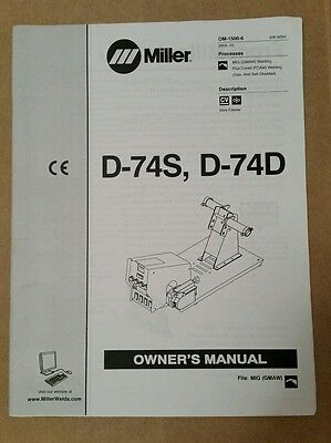 Miller Electric Owner's Manual D-74S D-74D  OM-1500-6