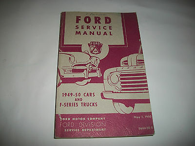 Original Ford Issue Service Manual  1949-1950 Ford Cars + F-Series Trucks Clean