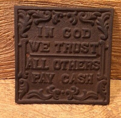 "Cast Iron 6"" Plaque ""In God We Trust All Others... "" Home Decor 0170S-07547"