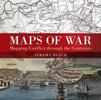 NEW Maps of War By Jeremy Black Hardcover Free Shipping