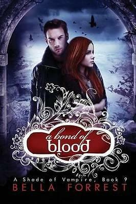 NEW A Bond of Blood By Bella Forrest Paperback Free Shipping