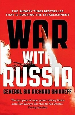 2017 War With Russia Richard Shirreff