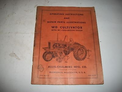 Original Circa 1951  Allis-Chalmers Wd Wc Cultivator Owners Manual/parts List