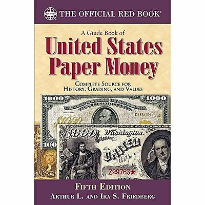 A Guide Book of United States Paper Money, Fifth Edition, New, Free Shipping