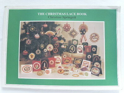 Vintage THE CHRISTMAS LACE BOOK by Christine SPRINGETT 1991 Decoration 104 pages