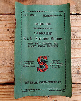 Vintage Singer Sewing Machine BAK Electric Motor - Sewing Machine Instructions
