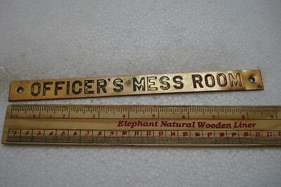 OFFICER'S MESS ROOM - Vintage ship's BRASS Plate / Plaque / Sign (874)