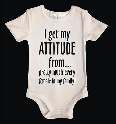 I GET MY ATTITUDE FROM... White Cotton Funny Unisex Baby Suit One-Piece