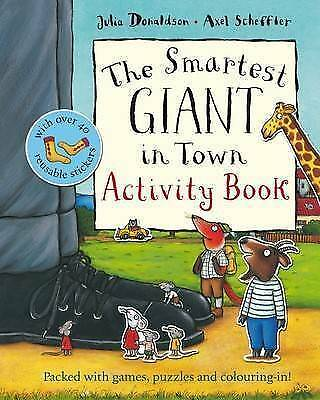 Julia Donaldson Activity Book - THE SMARTEST GIANT IN TOWN ACTIVITY BOOK - NEW