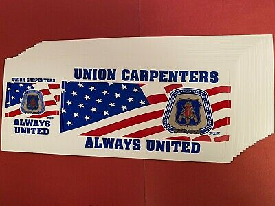 """""""Best Quality"""" UNITED BROTHERHOOD of CARPENTERS """"ALWAYS UNITED"""" BUMPER STICKERS"""