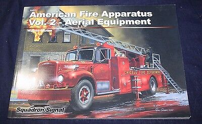 American Fire Apparatus Vol 2 Aerial Equipment Squadron Signal Publications Exc