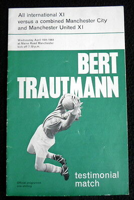 Bert Trautmann testimonial   International x1 v Man City & United  15-4-64  vgc