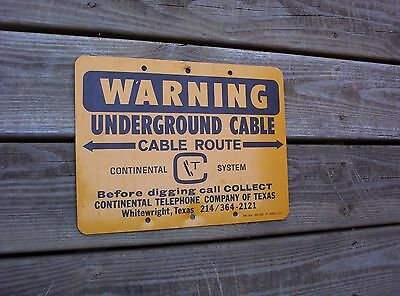 VINTAGE CONTINENTAL TELEPHONE  Texas METAL UTILITIES SIGN UNDERGROUND CABLE
