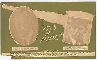 1924 Coolidge Dawes Novelty Upside Down Pipe Very Rare Jugate Campaign Postcard