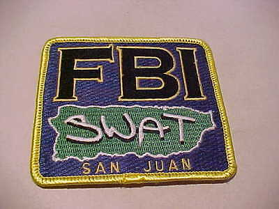 San Juan Puerto Rico  F.b.i.    S.w.a.t.  Police Patch Shoulder Size 3 3/4 X 3.4