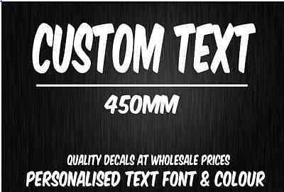 CUSTOM Sticker Decal Choose Your Own Text (450mm Long) Vinyl Decal Personalised