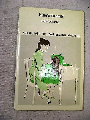 Kenmore instruction book for model 1937 zig zag sewing machine