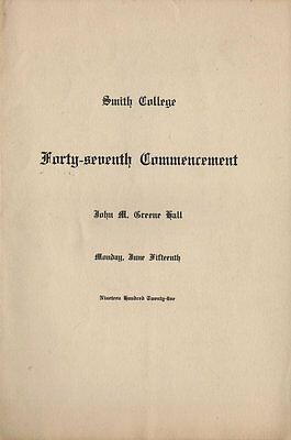 1925 - 47th Commencement Program - Smith College - Northampton MA