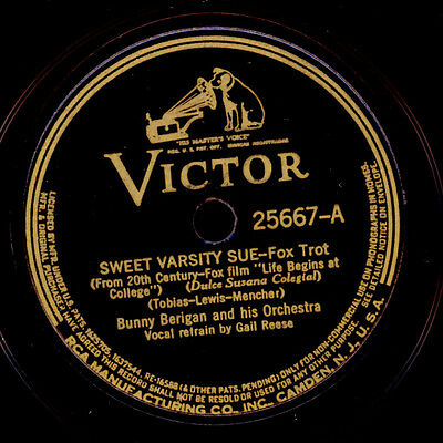BUNNY BERIGAN & HIS ORCH. Sweet varsity Sue / Why talk about love   78rpm  X1903