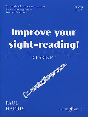 Improve your Sight-Reading for Clarinet Grades 1 2 3 Sheet Music Book P Harris