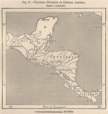 Political divisions of Central America 1885 old antique vintage map plan chart